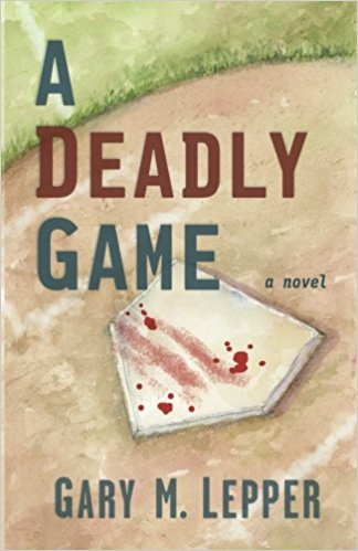 Book Review: A Deadly Game - Baseball Reflections